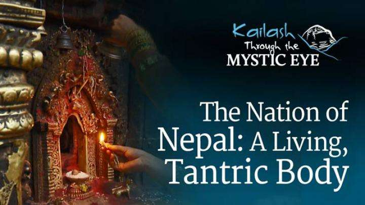 The Nation of Nepal: A Living, Tantric Body