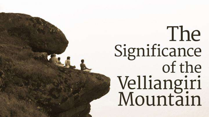 The Significance of the Velliangiri Mountain