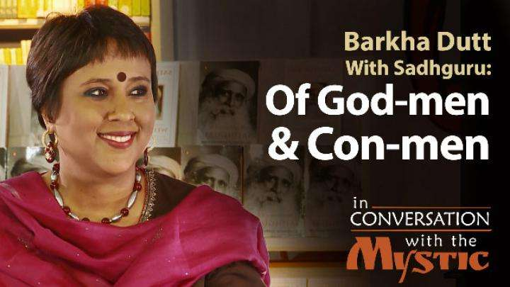 Of God-men and Con-men :Barkha Dutt With Sadhguru