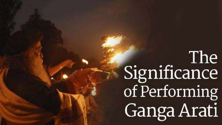 The Significance of Performing Ganga Arati
