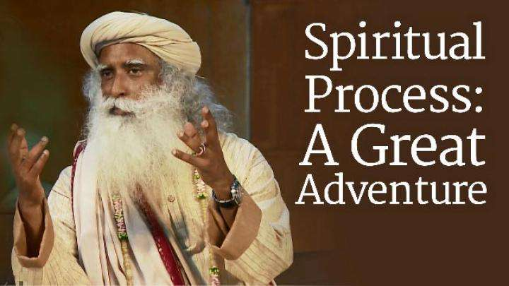​Spiritual Process: A Great Adventure