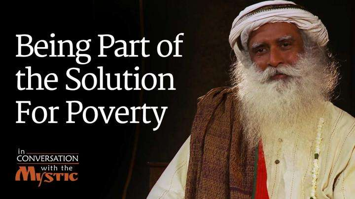 Being Part of the Solution For Poverty