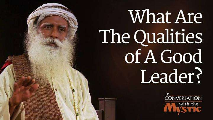 What are the Qualities of a Good Leader?