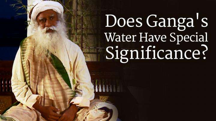 Does Ganga's Water Have Special Significance?