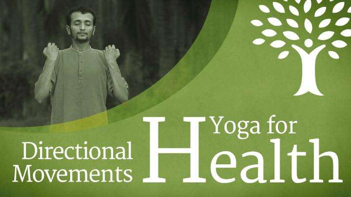 Yoga For Health: Directional Movements