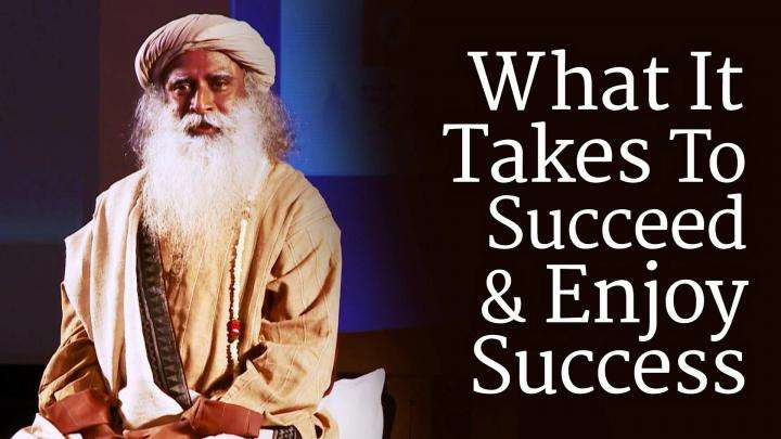 What It Takes To Succeed and Enjoy Success