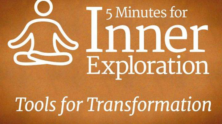 5 Minutes For Inner Exploration