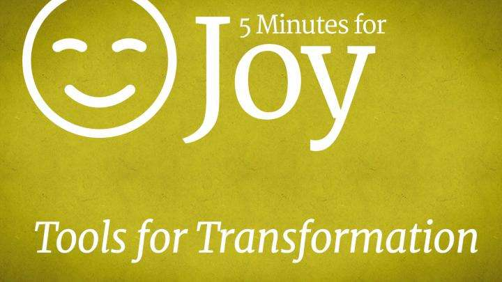 5 Minutes for Joy