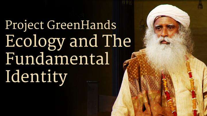 Project GreenHands - Ecology and The Fundamental Identity