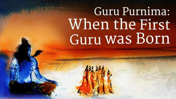 Guru Purnima: When the First Guru was Born