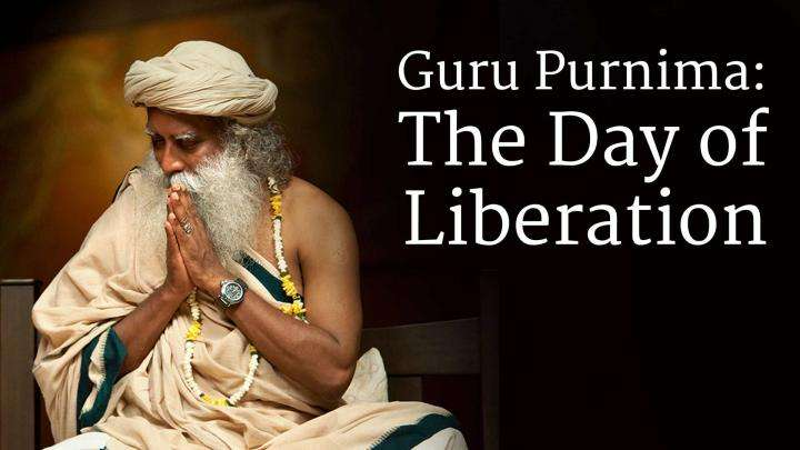Guru Purnima: The Day of Liberation