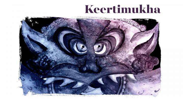 Becoming a Keertimukha – The Glorious Face