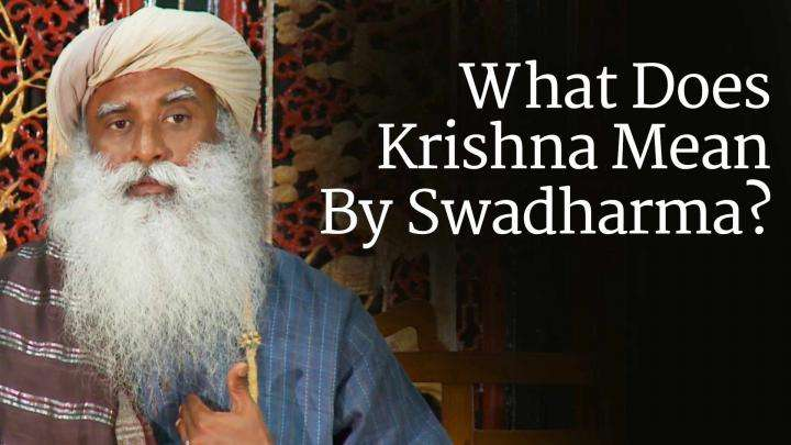 What Does Krishna Mean By Swadharma?