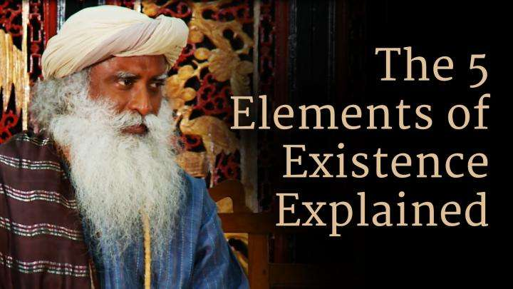 The 5 Elements of Existence Explained