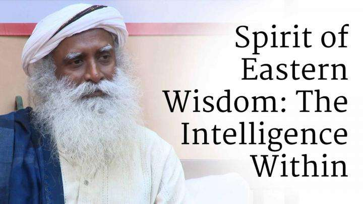 Spirit of Eastern Wisdom: The Intelligence Within