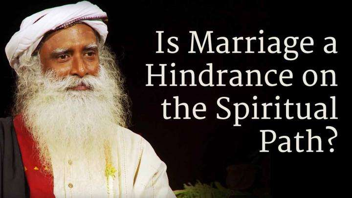Is Marriage a Hindrance on the Spiritual Path?