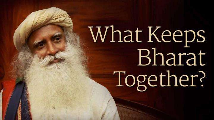 What Keeps Bharat Together?