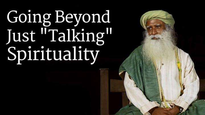 "Going Beyond Just ""Talking"" Spirituality"
