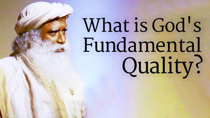 What is God's Fundamental Quality?