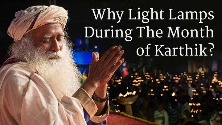 Why Light Lamps During The Month of Karthik?