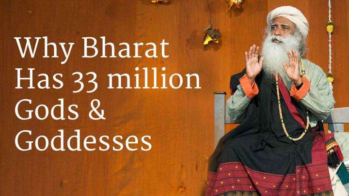 Why Bharat Has 33 million Gods & Goddesses