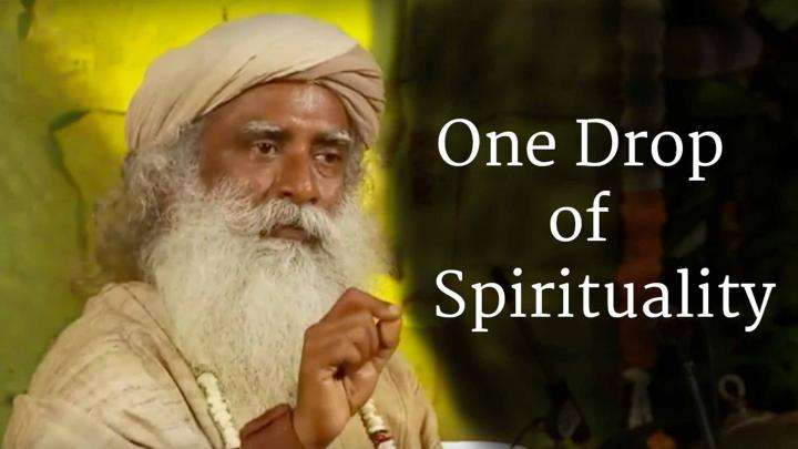 One Drop of Spirituality
