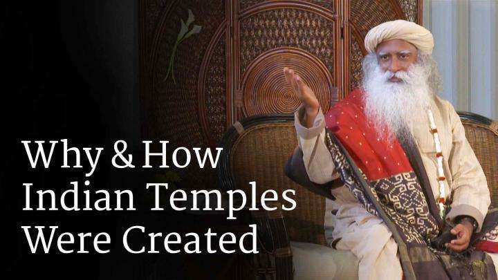 Why & How Indian Temples Were Created