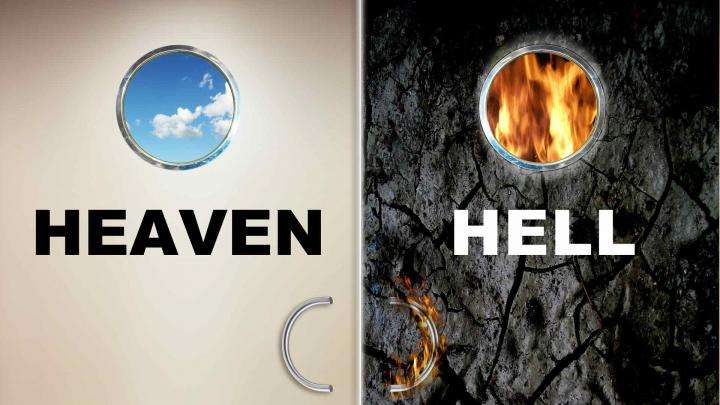 Heaven or Hell – Just a Question of Perspective?