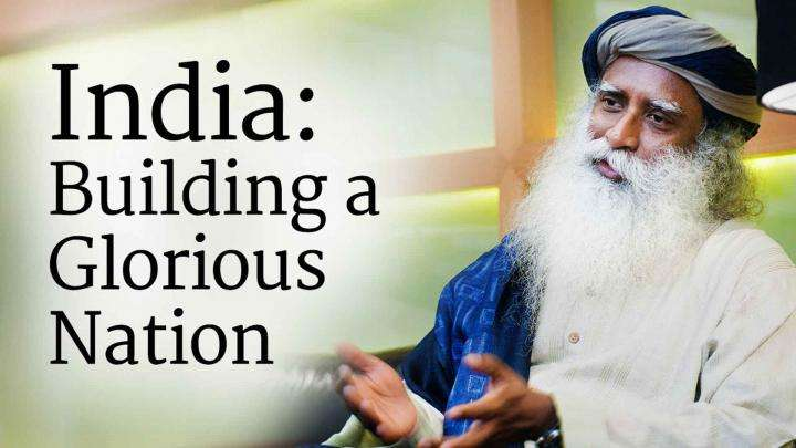 India: Building a Glorious Nation