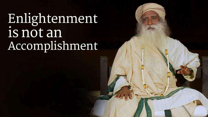 Enlightenment is not an Accomplishment