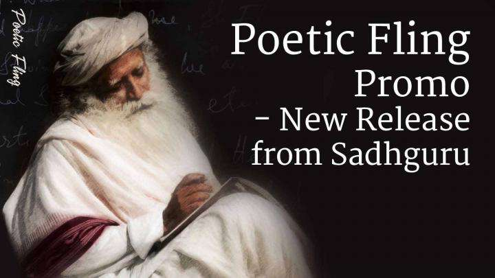 Poetic Fling Promo - New Release from Sadhguru