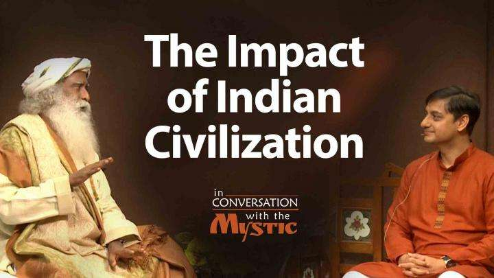 The Impact of Indian Civilization - Sanjeev Sanyal with Sadhguru