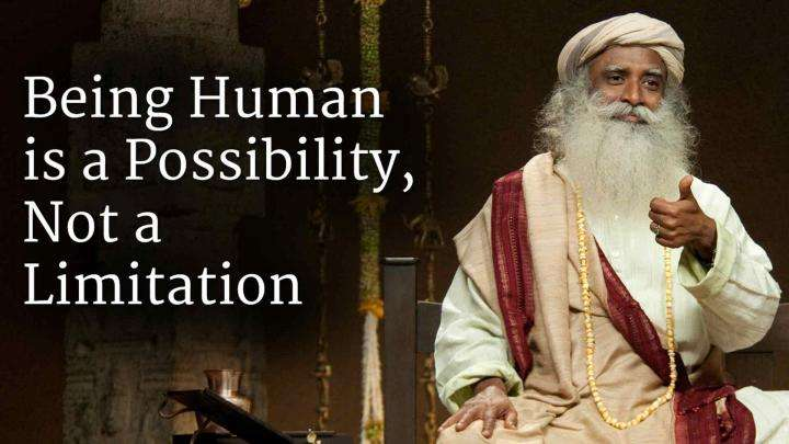 Being Human is a Possibility, Not a Limitation