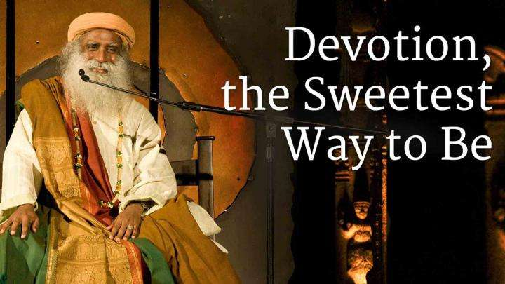 Devotion, the Sweetest Way to Be