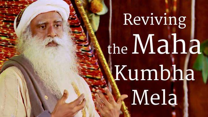 Reviving the Maha Kumbha Mela