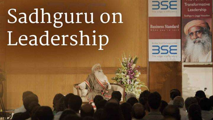 Sadhguru on Leadership