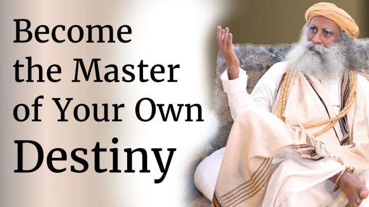 Become the Master of Your Own Destiny