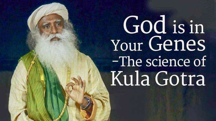 God is in Your Genes – The Science of Kula Gotra​