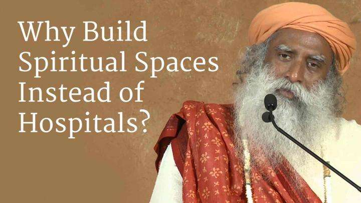 Why Build Spiritual Spaces Instead of Hospitals?