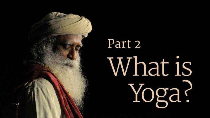 What is Yoga? Part 2