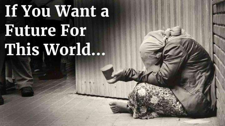 If You Want a Future For This World...