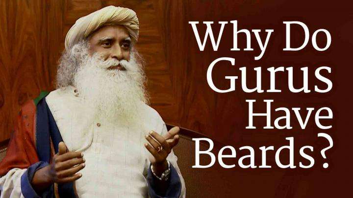 Why Do Gurus Have Beards?