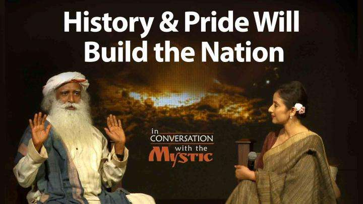 History and Pride Will Build the Nation - Manisha Koirala in Conversation with Sadhguru