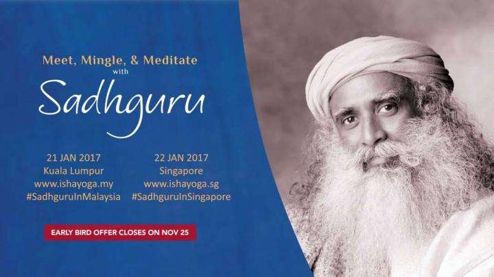 Sadhguru Coming to Malaysia & Singapore – Jan 2017