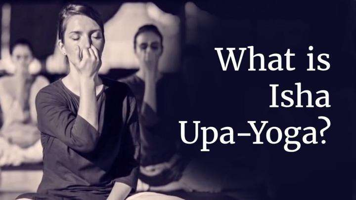 What is Isha Upa-Yoga?