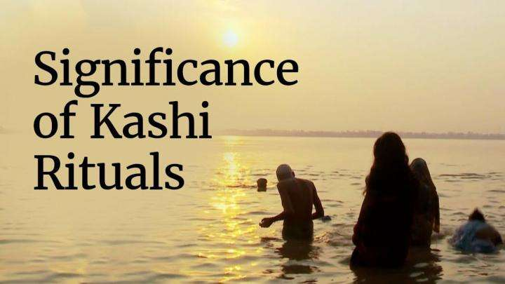 Significance of Kashi Rituals