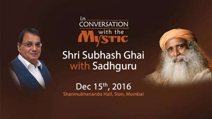 Subhash Ghai in conversation with Sadhguru
