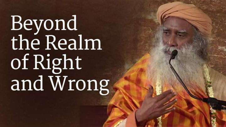 Beyond the Realm of Right and Wrong