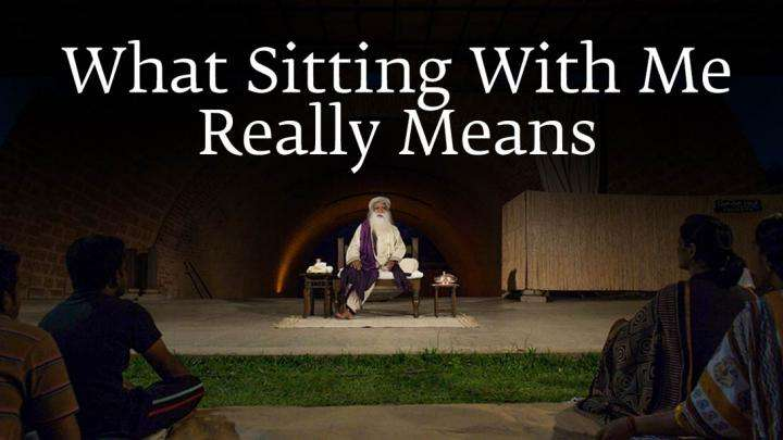 What Sitting With Me Really Means?