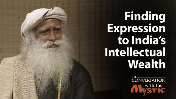 Finding Expression to India's Intellectual Wealth